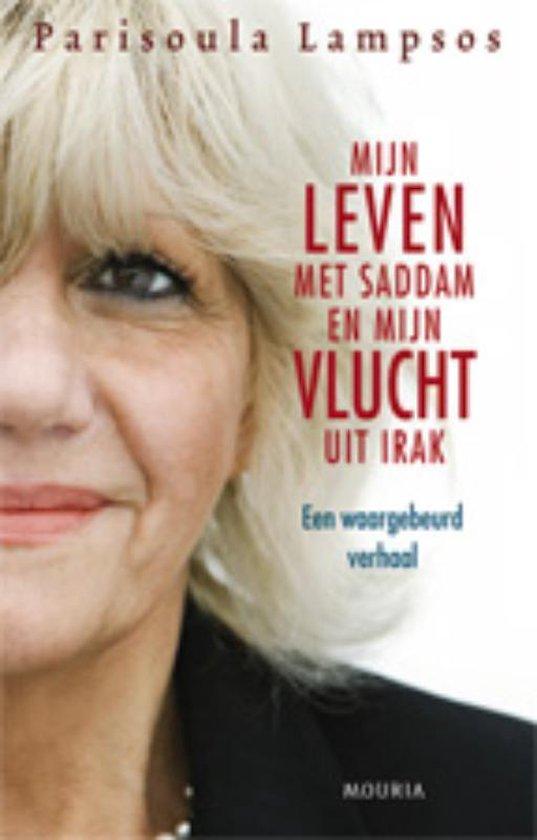 Mijn Leven Met Saddam En Mijn Vlucht Uit Irak - Parisoula Lampsos |