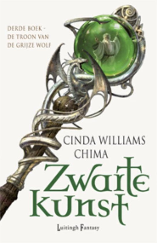 Zwarte kunst 3 - De troon van de grijze wolf - Cinda Williams Chima |