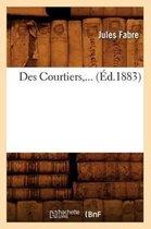 Des Courtiers (Ed.1883)