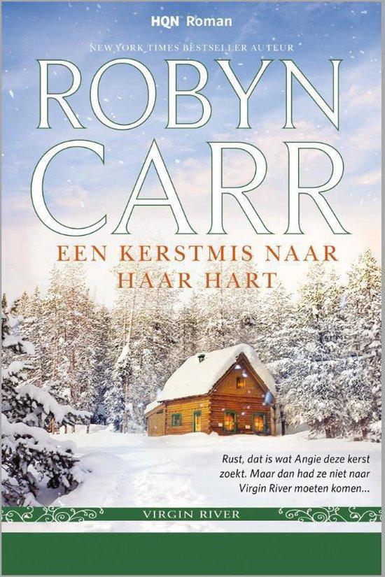 HQN Roman 63 - Een Kerstmis naar haar hart - Robyn Carr |