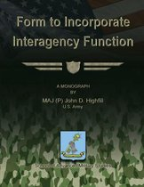 Form to Incorporate Interagency Function