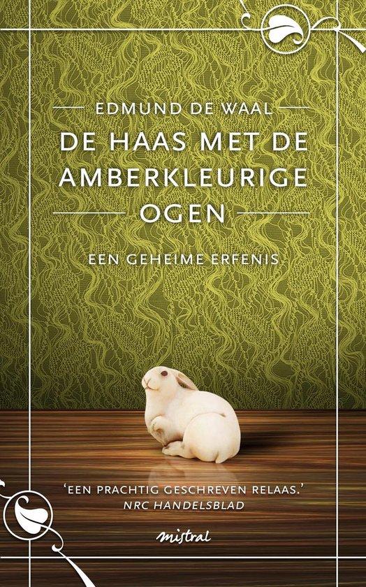 De haas met de amberkleurige ogen - Edmund de Waal |