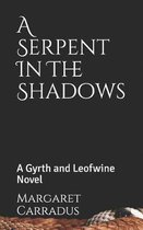 A Serpent in the Shadows