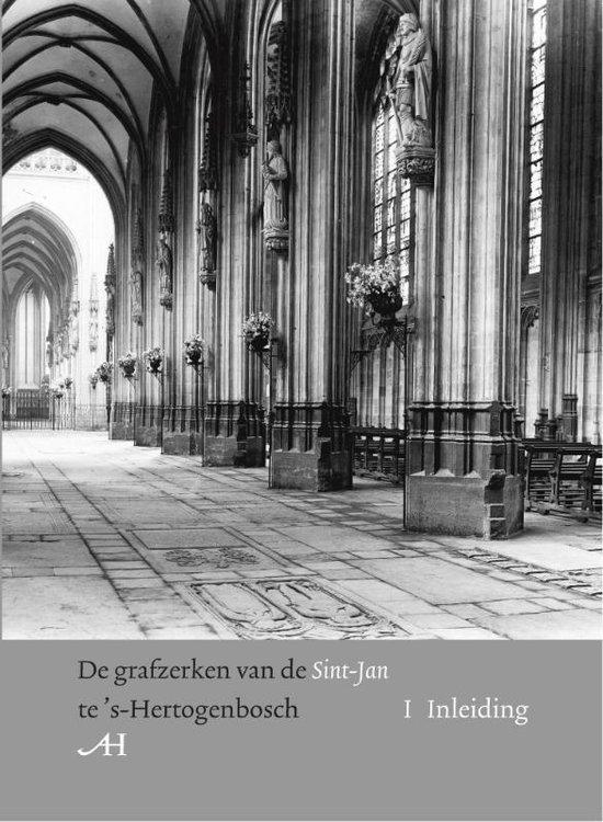 De Grafzerken Van De Sint-Jan Te 's-Hertogenbosch - Harry Tummers pdf epub