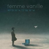 Femme Vanille - 40 51'10n, 73 56'18w