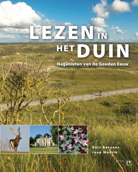 Lezen in het duin. Nagenieten van de Gouden Eeuw - Gert Baeyens | Fthsonline.com