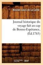 Journal Historique Du Voyage Fait Au Cap de Bonne-Esp rance, ( d.1763)