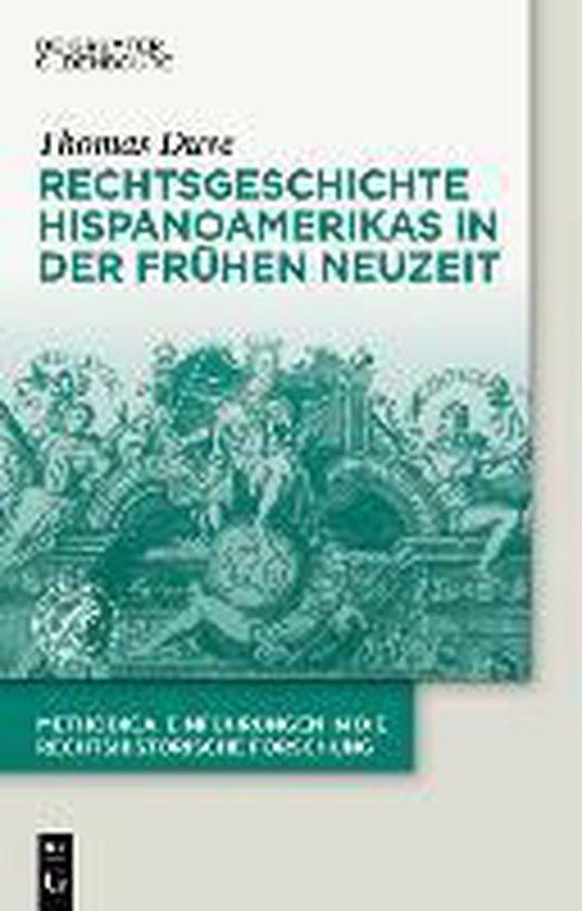 Boek cover Rechtsgeschichte Hispanoamerikas in Der Fr hen Neuzeit van Thomas Duve (Hardcover)