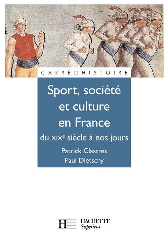 Sport, Société et culture XIXe à nos jours.