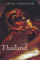 Thailand, Geen Zon Zonder Schaduw