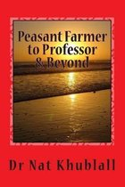 Peasant Farmer to Professor & Beyond