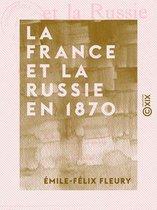 La France et la Russie en 1870