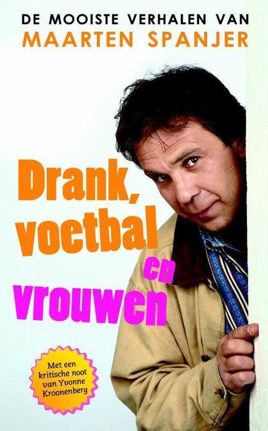 Drank, Voetbal En Vrouwen - Stanley Tucci pdf epub