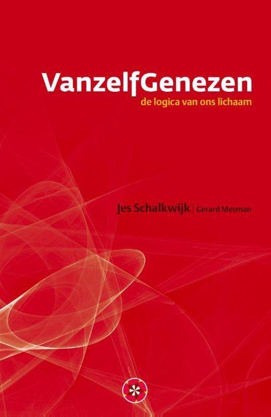 VanzelfGenezen - Jes Schalkwijk | Fthsonline.com