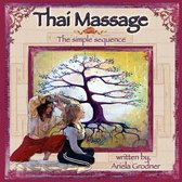 Thai Massage- The Simple Sequence