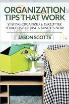 Organization Tips That Work