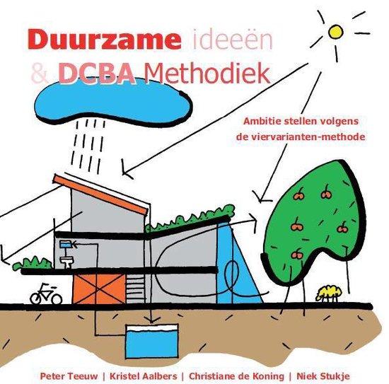 Duurzame ideeën & DCBA Methodiek - P. Teeuw   Fthsonline.com
