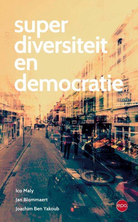 Superdiversiteit en democratie - Ico Maly | Fthsonline.com