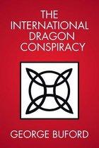 The International Dragon Conspiracy