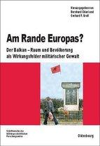 Am Rande Europas?