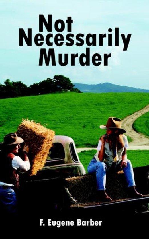 Not Necessarily Murder