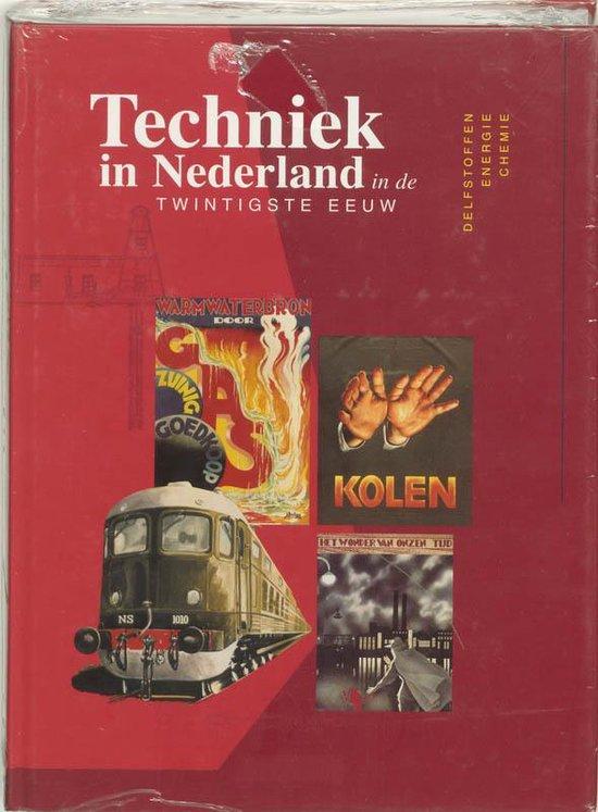 Techniek In Nederland In De Twintigste Eeuw - Lintsen |