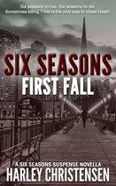 First Fall (Six Seasons Suspense Series, Book 1)