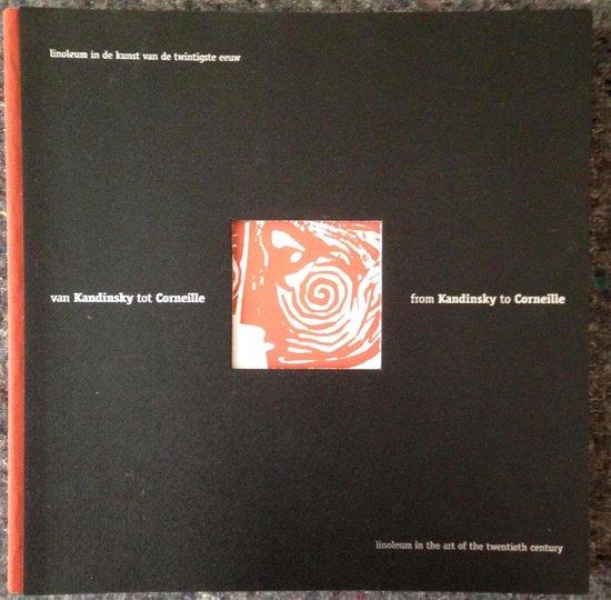 Van Kandinsky tot Corneille= From Kandinsky to Corneille - Liesbeth Henelrijk | Fthsonline.com