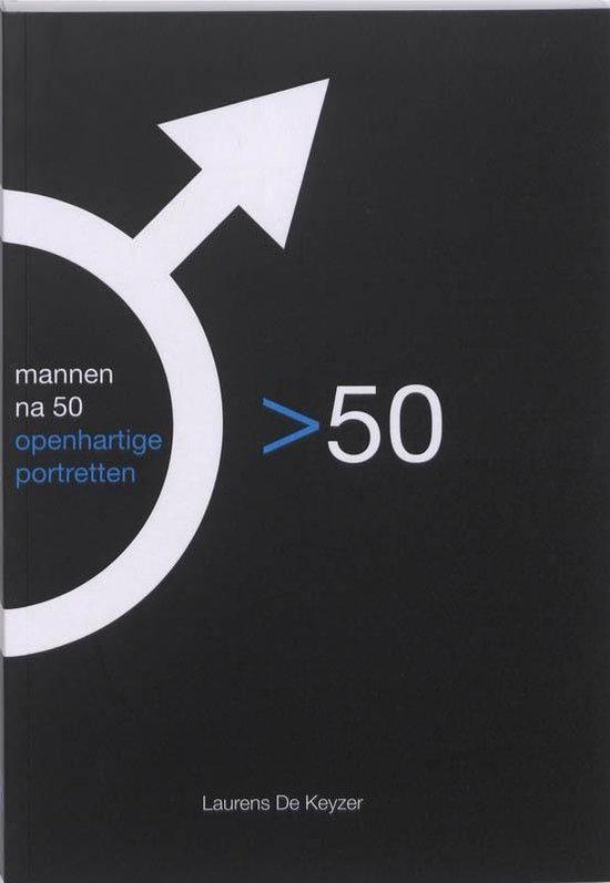 Mannen Na 50 - Laurens De Keyzer |