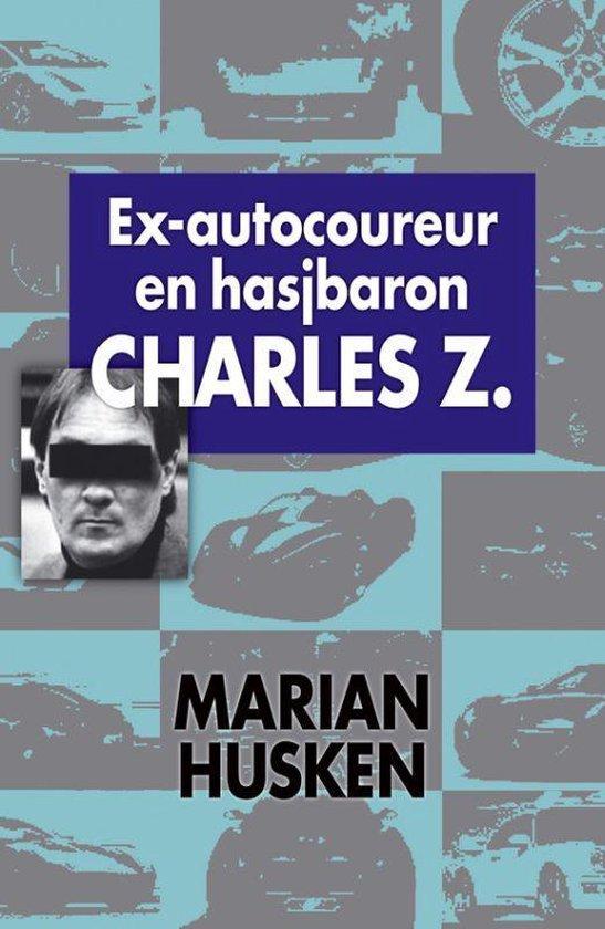 Cover van het boek 'Hasjbaron Charles Z' van M. Husken