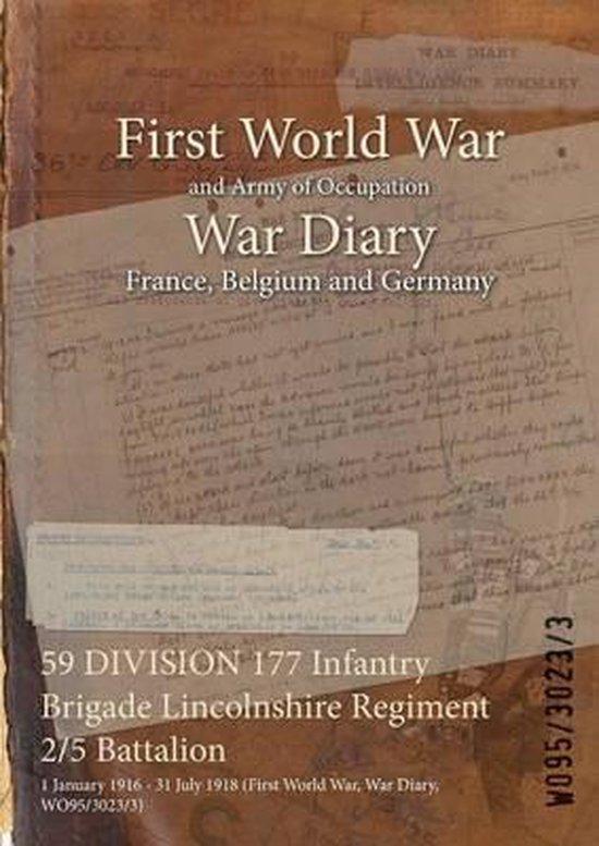 59 DIVISION 177 Infantry Brigade Lincolnshire Regiment 2/5 Battalion