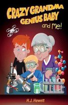 Crazy Grandma Genius Baby & Me