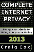 Complete Internet Privacy