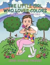 The Little Girl Who Loves Colors