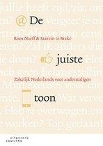 Boek cover De juiste toon van Roos Naeff (Paperback)