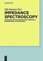 Impedance Spectroscopy: Advanced Applications: Battery Research, Bioimpedance, System Design
