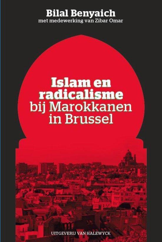 Islam en radicalisme bij Marokkanen in Brussel - Bilal Benyaich  