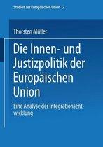 Die Innen- Und Justizpolitik Der Europ ischen Union