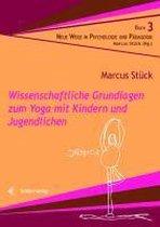 Wissenschaftliche Grundlagen zum Yoga mit Kindern und Jugendlichen
