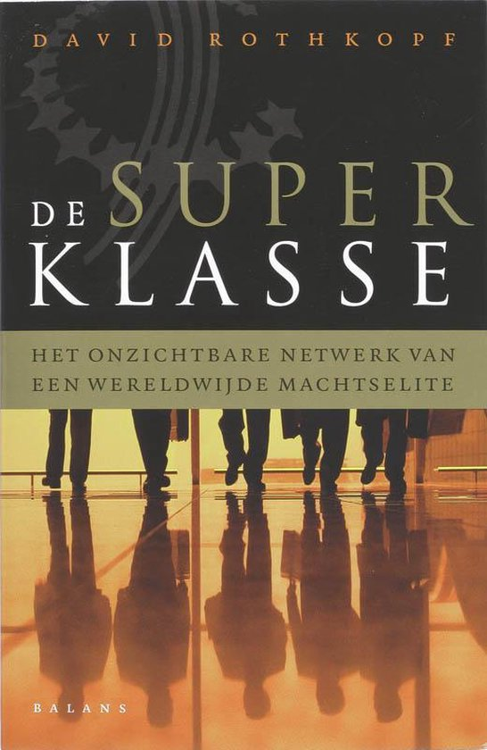 De Superklasse - David Rothkopf |
