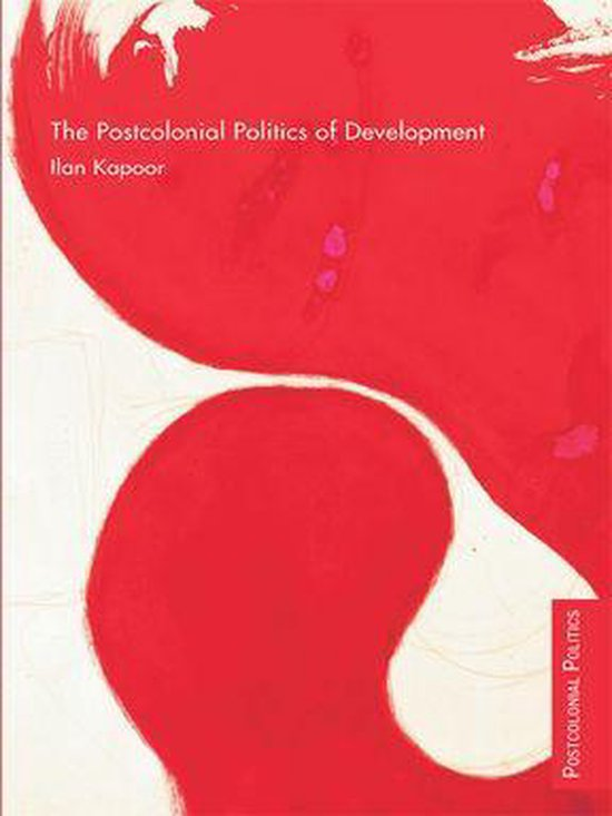 Boek cover The Postcolonial Politics of Development van Ilan Kapoor (Onbekend)