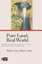 Pure Land, Real World