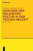 Diskurse der Gelehrtenkultur in der Fruhen Neuzeit