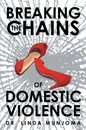 Omslag Breaking the Chains of Domestic Violence