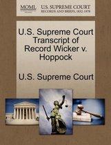 U.S. Supreme Court Transcript of Record Wicker V. Hoppock