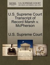 U.S. Supreme Court Transcript of Record Marsh V. McPherson