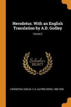 Herodotus. with an English Translation by A.D. Godley; Volume 2