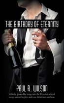The Birthday of Eternity