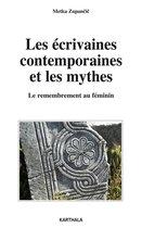 Les écrivaines contemporaines et les mythes - Le remembrement au féminin