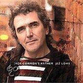 Jack Common' Anthem